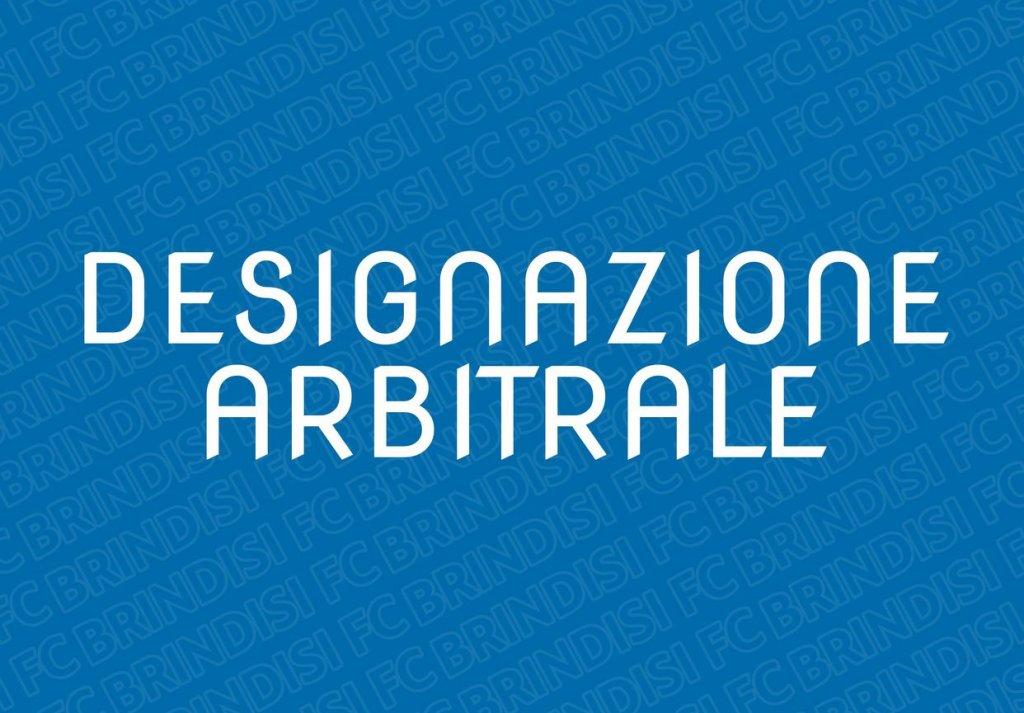 Designazione arbitrale Francavilla in Sinni - SSD Brindisi