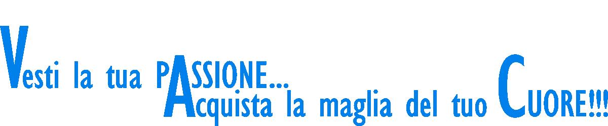 Divise Ufficiali 2017/2018 - Vesti la tua passione. Acquista la maglia del cuore